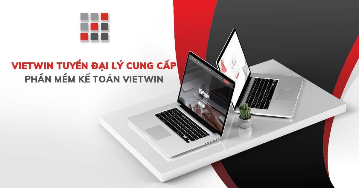 Phần Mềm Kế Toán VietWin thông báo tuyển đại lý phân phối